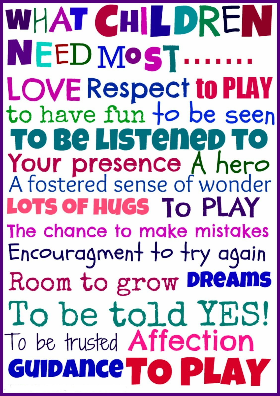 what-children-need-most-love-respect-to-play-to-have-fun-to-be-seen